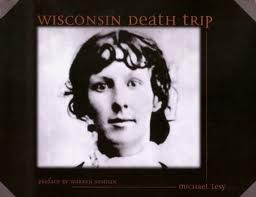 Wisconsin Death Trip cover