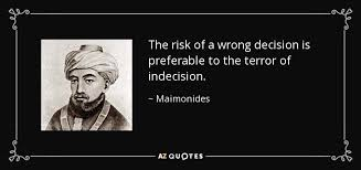 The risk of wrong decision quote